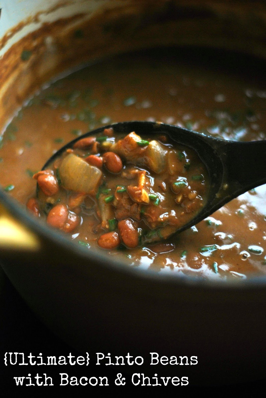 {Ultimate} Pinto Beans with Bacon & Chives