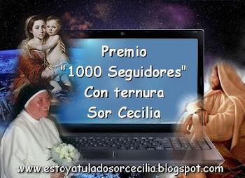 Por los 1000 seguidores de Sor Cecilia