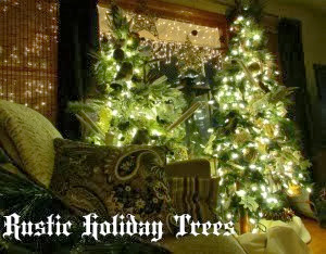 Rustic Holiday Tree's
