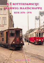Rotterdamsche Tramweg Mij. - 1878 -1978, deel 1