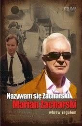 http://lubimyczytac.pl/ksiazka/52876/nazywam-sie-zacharski-marian-zacharski-wbrew-regulom