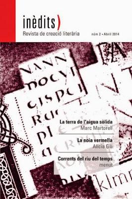 INÈDITS - Revista de creació literària - Núm.2 - Abril 2014