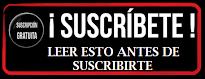 LEER ANTES DE SUSCRIBIRSE