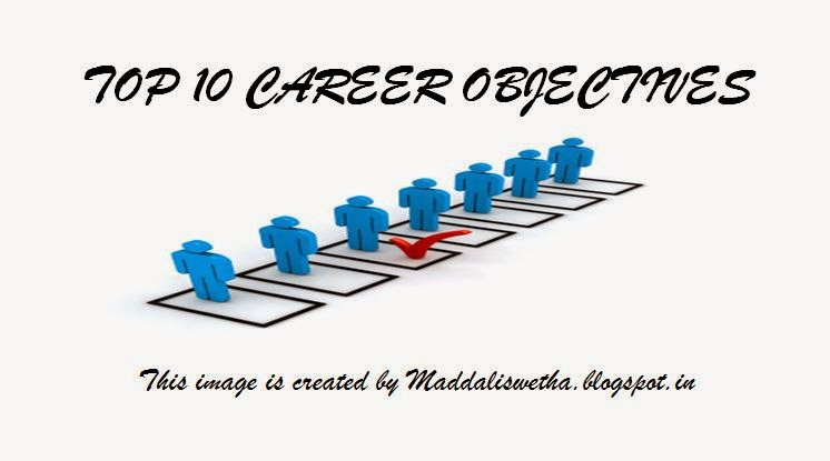 Ideas Can Be Life Changing  Top  Career Objectives That Can Add