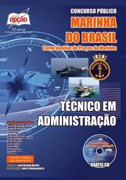 Apostila MARINHA Ingresso Corpo Auxiliar de Praças - Técnico Administrativo - 2014