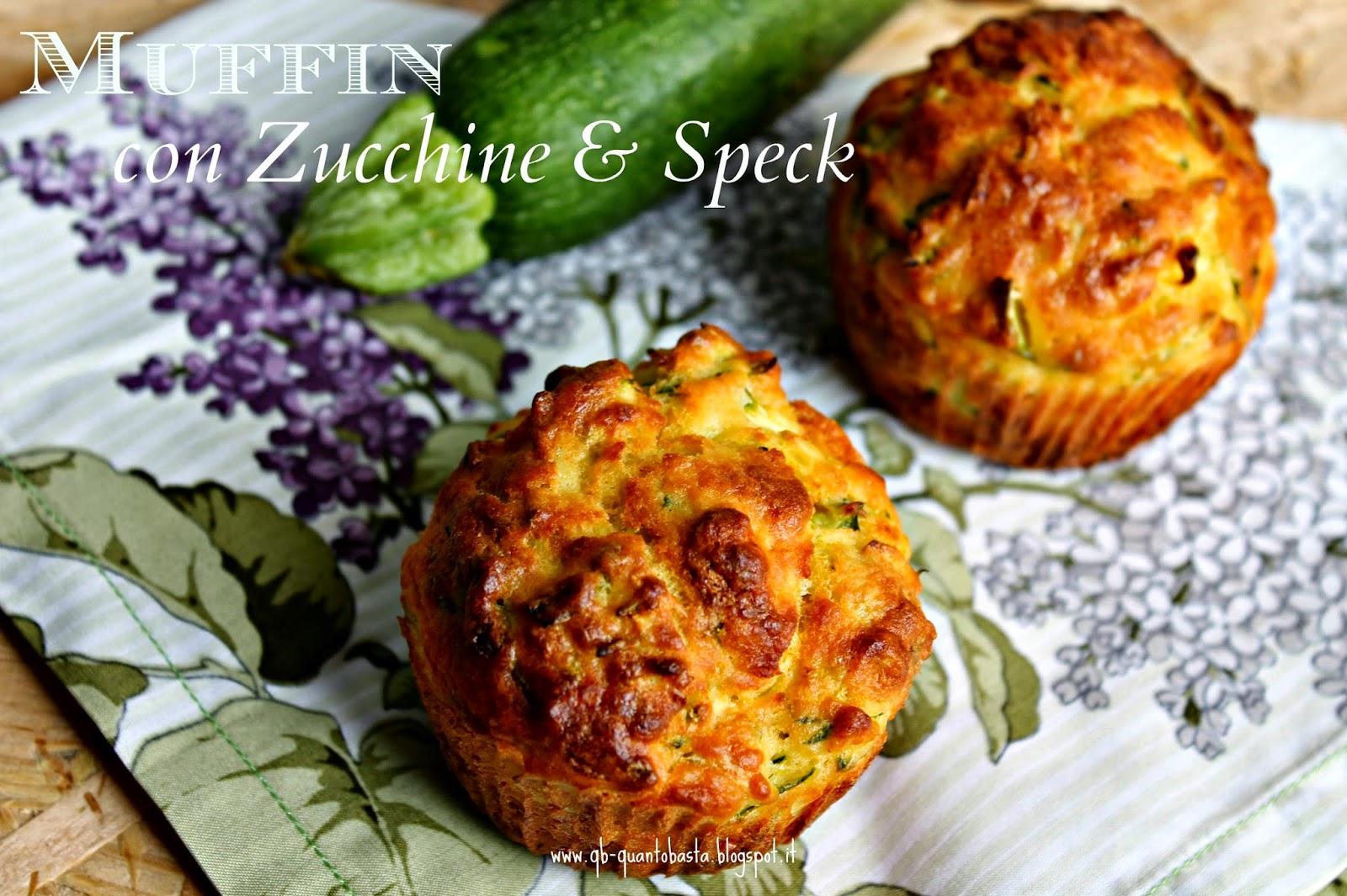 Q.b.-Quanto Basta.: Muffin con zucchine e speck