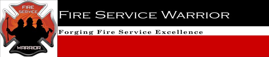 Fire Service Warrior