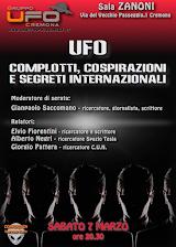 UFO: Complotti, cospirazioni e segreti internazionali - SABATO 7 MARZO 2015 - ore 20,30