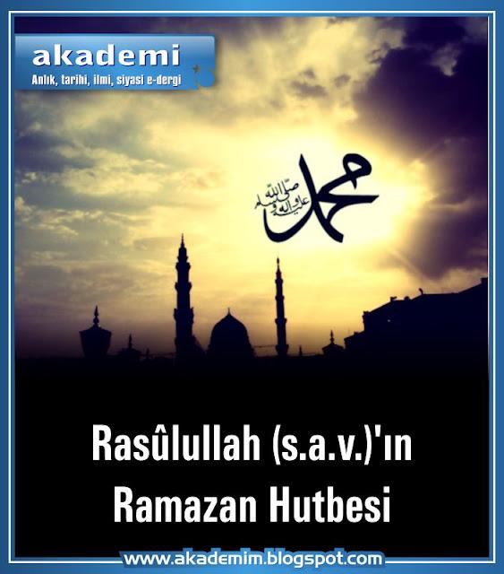 Rasulullah (s.a.v.)'ın Ramazan Hutbesi