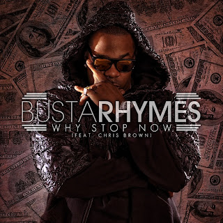 Busta Rhymes - Why Stop Now (feat. Chris Brown) Lyrics