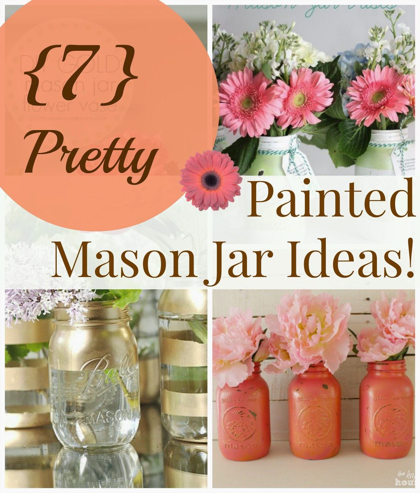 Mason Jar Projects House Revivals Best Painted Mason Jar Projects