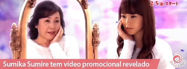 Sumika Sumire tem vídeo promocional revelado