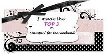 Top 3 at Stampin For the Weekend..