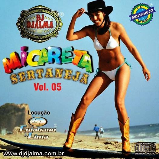 Dj Djalma - Micareta Sertaneja Vol.05 - Especial de Carnaval