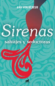 Sirenas : Salvajes y Seductoras ( Vergara)