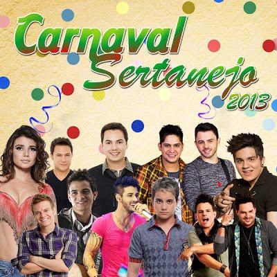 Carnaval Sertanejo 2013 Completo