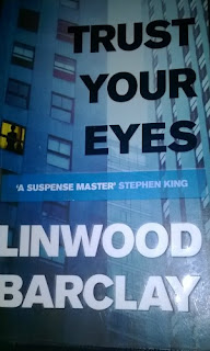 Book Review: Trust Your Eyes By Linwood Barclay
