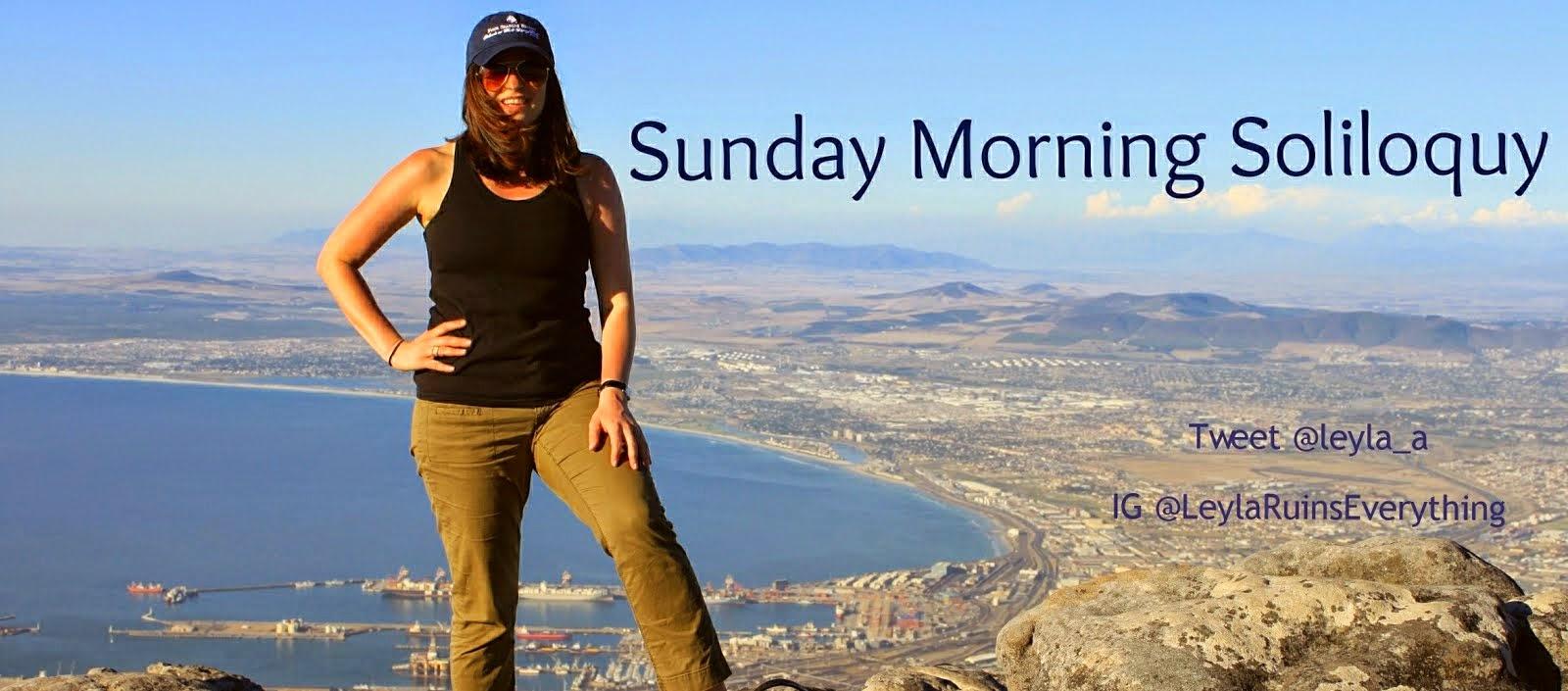 Leyla-About-Me-Sunday-Morning-Soliloquy