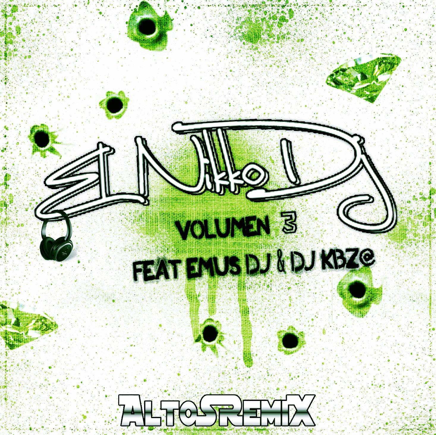 El Nikko Dj - Volumen 3 Ft. Emus Dj & Dj KBZ@ (2015)