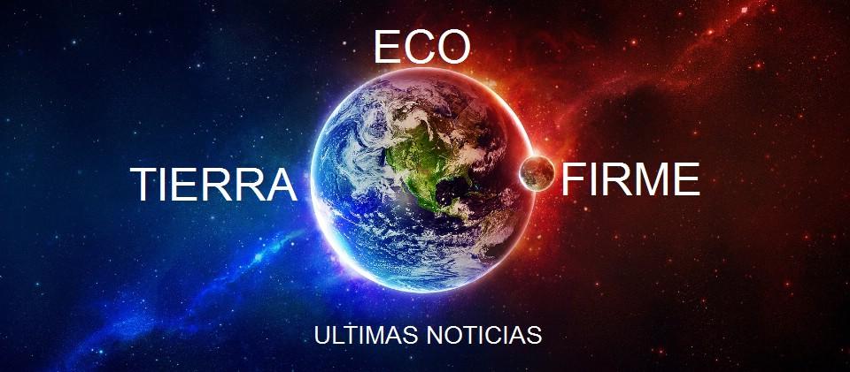 ECO - TIERRA FIRME