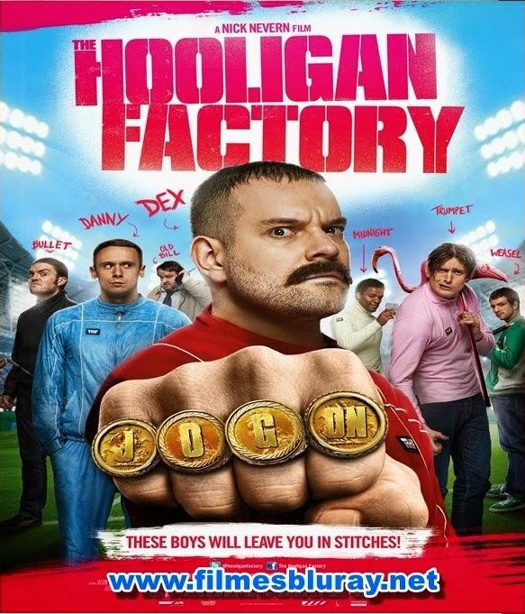 Fábrica de Hooligans – Dublado (2014)