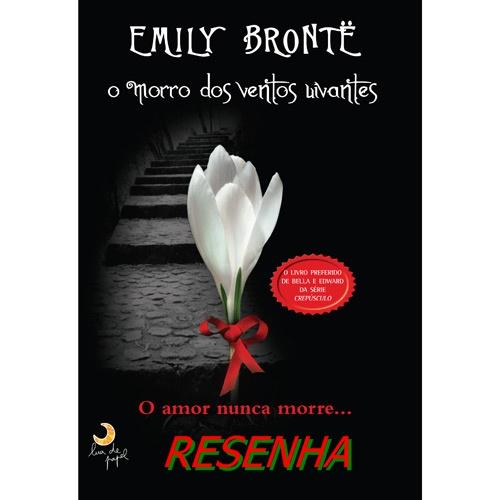 [Resenha] O Morro Dos Ventos Uivantes -Emily Brontë