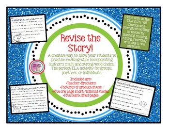 http://www.teacherspayteachers.com/Product/Revise-the-Story-Five-one-page-stories-for-revisions-figurative-language-1072175