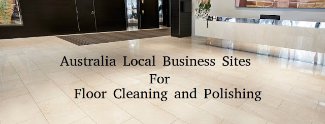 Australia Local Business Listing Sites for Floor Cleaning and Polishing