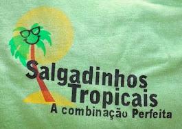 SALGADINHOS TROPICAIS - A COMBINAÇÃO PERFEITA