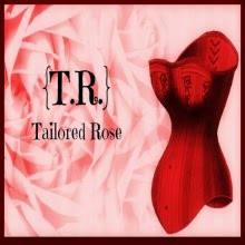 {T.R.} Tailored Rose