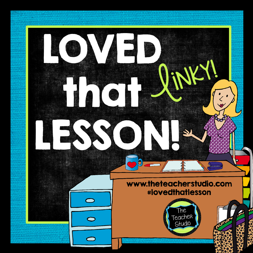 http://www.theteacherstudio.com/2015/01/loved-that-lesson-january.html