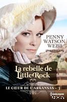 La coeur de l'Arkansas T3 - Penny Watson Webb