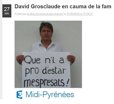 http://france3-regions.blog.francetvinfo.fr/le-blog-de-viure-al-pais-france3/2015/05/27/davis-grosclaude-en-cauma-de-la-fam.html