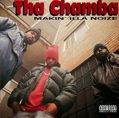 THA CHAMBA - MAKIN' ILLA NOIZE (1995)