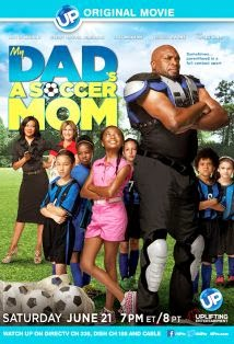 watch MY DAD'S A SOCCER MOM 2014 movie free online watch latest movies online free streaming full video movies streams free
