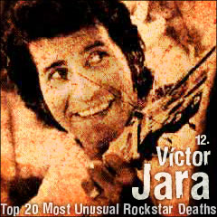 Top 20 Most Unusual Rockstar Deaths: 12. Víctor Jara
