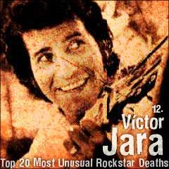 Top 20 Most Unusual Rockstar Deaths: 12. Víctor Jara