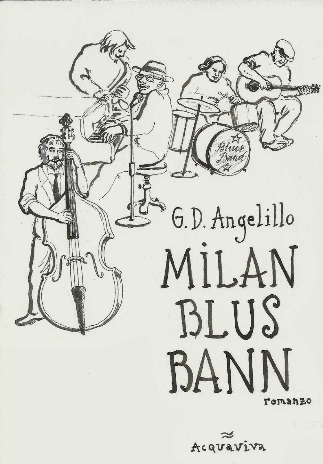 Giuseppe D'Ambrosio Angelillo MILAN BLUS BANN romanzo ACQUAVIVA