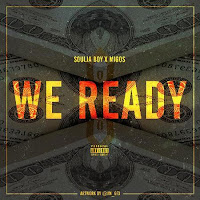 Soulja Boy. We Ready (Feat. Migos)