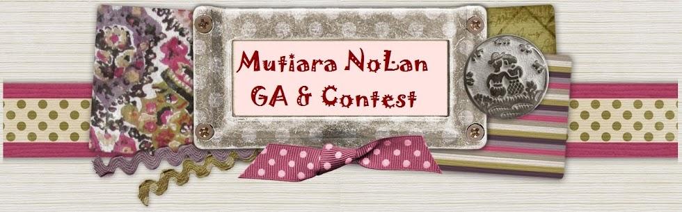 Mutiara NoLan GA & Contest