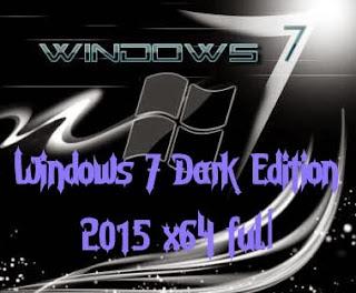 Windows 7 Dark Edition 2015 x64 Full Terbaru