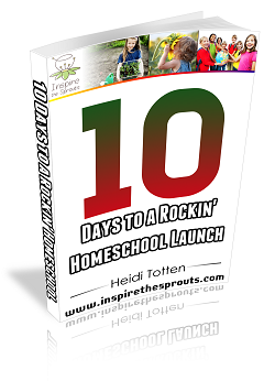 10 Days to a Rockin' Homeschool!