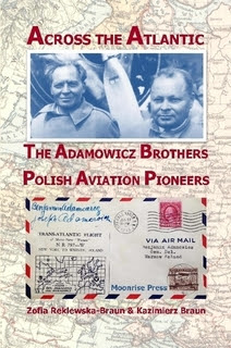 Across the Atlantic: The Adamowicz Brothers
