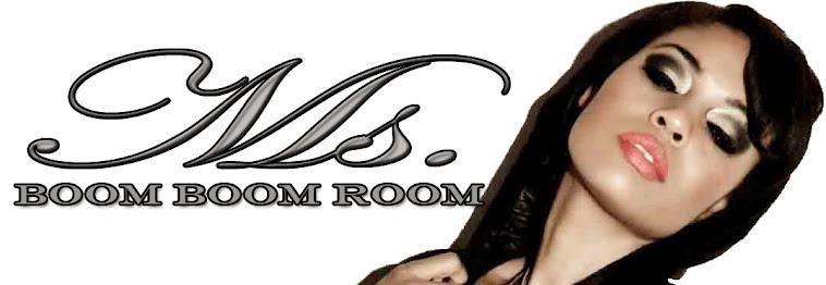 Ms Boom Boom Room