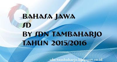 Soal UAS Bahasa Jawa Kelas 2 SD Semester 1 TA 2015/2016