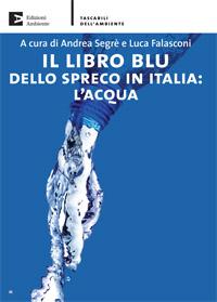 Il libro blu dello spreco in Italia: l'acqua - copertina
