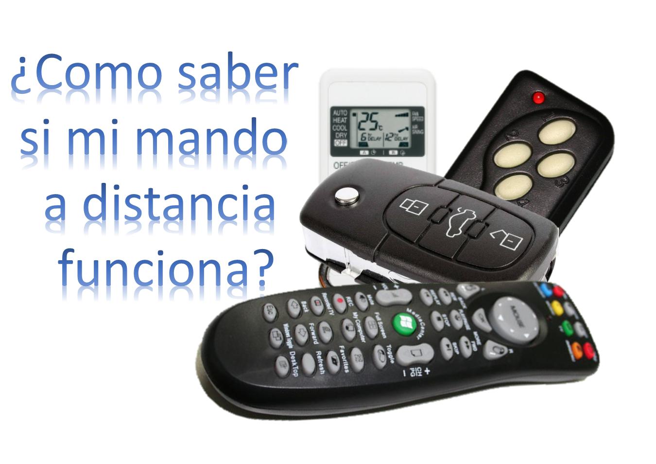 Truco para saber si el mando a distancia funciona.
