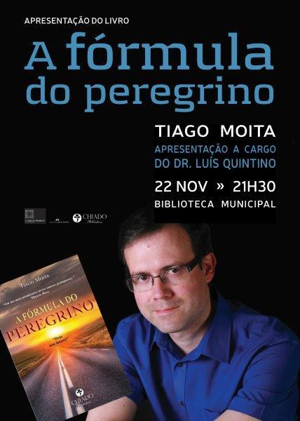 """Apresentação do livro """"A FÓRMULA DO PEREGRINO"""" de Tiago Moita"""