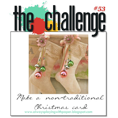 http://alwaysplayingwithpaper.blogspot.ca/2015/11/the-challenge-53-make-non-traditional.html