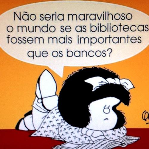 Mafalda diz, está dito.